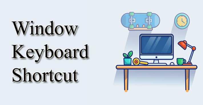 Window Keyboard Shortcut